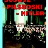 """Sojusz Piłsudski-Hitler"" - J. Choiński - recenzja"
