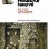 """""""Budowniczowie pierwszych świątyń"""" - K. Schmidt - recenzja"""