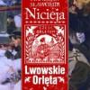 """""""Lwowskie Orlęta. Czyn i legenda"""" - S. S. Nicieja - recenzja"""