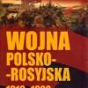 """""""Wojna Polsko-Rosyjska 1919-1920"""" - L. Wyszczelski - recenzja"""