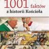 """""""1001 faktów z historii Kościoła"""" - N. Benazzi - recenzja"""