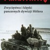 """""""Panzerkrieg. Zwycięstwa i klęski pancernych dywizji Hitlera"""" - P. McCarthy, M. Syron - recenzja"""