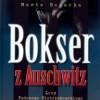 """""""Bokser z Auschwitz. Losy Tadeusza Pietrzykowskiego"""" – M. Bogacka – recenzja"""