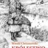 """""""Królestwo Słowian"""" – W. Chrzanowski – recenzja"""