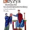 """""""Kryzys monarchii wczesnopiastowskiej w latach trzydziestych XI wieku"""" - D. Borawska - recenzja"""