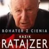 """""""Bohater z cienia. Losy Kazika Ratajzera."""" – W. Bereś, K.Burnetko – recenzja"""
