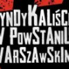 """Relacja z konferencji """"Syndykaliści w Powstaniu Warszawskim"""""""