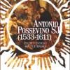 """""""Antonio Possevino SJ (1533-1611). Życie i dzieło na tle epoki"""" - D. Quirini-Popławska (red.) - recenzja"""