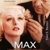 """""""Max Factor. Człowiek, który dał kobiecie nową twarz"""" – F.E. Basten - recenzja"""