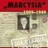 """Emilia Malessa »Marcysia« 1909-1949"" - M. Weber - recenzja"