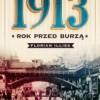 """""""1913. Rok przed burzą"""" - F. Illies - recenzja"""
