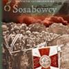"""Premiera: """"Sosabowcy"""", K.J. Drozdowski"""