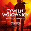 """""""Cywilni wojownicy. Najemnicy w ogniu wojny"""" – E. Prince - recenzja"""