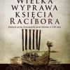 """""""Wielka wyprawa księcia Racibora. Zdobycie grodu Konungahela przez Słowian w 1136 roku"""" - A. Szrejter - recenzja"""