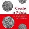 """""""Czechy a Polska na progu czasów nowożytnych"""" – J. Pánek – recenzja"""