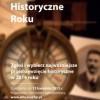 15 najważniejszych inicjatyw historycznych walczy o zwycięstwo w plebiscycie Wydarzenie Historyczne Roku