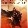 """""""Samotny krzyżowiec. Tom II. Ścieżki przeznaczenia"""" — M. Orłowski — recenzja"""