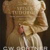 """""""Spisek Tudorów"""" – C.W. Gortner - recenzja"""