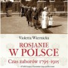 """""""Rosjanie w Polsce. Czas zaborów 1795-1915"""" - V. Wiernicka - recenzja"""
