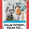 """""""Polak Potrafi, Polka też…"""" – zestawienie osiągnięć Polaków z przymrużeniem oka"""