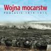 """""""Wojna mocarstw. Podlasie 1914-1915"""" – Marcin Tomkiel – recenzja"""