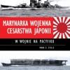 """""""Marynarka Wojenna Cesarstwa Japonii w wojnie na Pacyfiku"""" - Mark E. Stille - recenzja"""