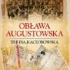 """""""Obława Augustowska"""" – T. Kaczorowska – recenzja"""
