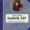 """""""Ludwik XIV"""" - P. Gaxotte - recenzja"""