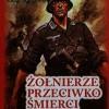 """""""Żołnierze przeciwko śmierci i diabłu"""" – H. Slesina – recenzja"""