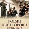 """Polski ruch oporu 1939-1947"" - D.G. Williamson - recenzja"