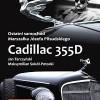 """""""Ostatni samochód Marszałka Józefa Piłsudskiego Cadillac 355 D"""" – J. Tarczyński, M. Sokół-Potocki – recenzja"""