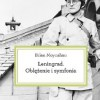 """""""Leningrad. Oblężenie i symfonia"""" – B. Moynahan – recenzja"""