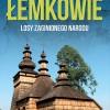 """M. Koprowski """"Łemkowie. Losy zaginionego narodu"""" - zapowiedź"""