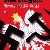 """Romuald Szeremietiew """"Siła złego... Niemcy - Polska - Rosja"""""""