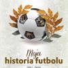 """""""Moja historia futbolu. Tom 1"""" – S. Szczepłęk - recenzja"""