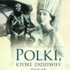 """""""Polki, które zadziwiły świat"""" J. Puchalska - zapowiedź"""