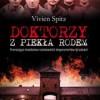 """""""Doktorzy z piekła rodem. Przerażające świadectwo nazistowskich eksperymentów na ludziach"""" – V. Spitz – recenzja"""
