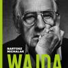 """DO WYGRANIA: """"Wajda. Kronika wypadków filmowych"""", B. Michalak"""