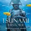 """""""Tsunami historii. Jak żywioły przyrody wpływały na dzieje świata"""" M. Rosalak - recenzja"""
