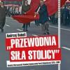 """POLECAMY: """"Przewodnia siła stolicy"""". Komitet Warszawski PZPR 1975–1990, A. Boboli"""