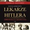"""PREMIERA: """"Lekarze Hitlera"""", M. M. Peña"""