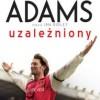 """""""Uzależniony"""" – T. Adams, I. Ridley – recenzja"""