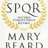 """""""SPQR. Historia starożytnego Rzymu"""" - M. Beard - recenzja"""