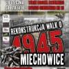 Rekonstrukcja historyczna walk o Miechowice 1945