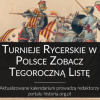 Turnieje rycerskie i pokazy historyczne w Polsce. Kalendarium-spis 2017