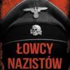 """""""Łowcy nazistów. Na tropie zbrodniarzy wojennych"""" – A. Nagorski – recenzja"""