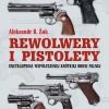 """""""Rewolwery i pistolety. Encyklopedia współczesnej krótkiej broni palnej"""" – A. B. Żuk – recenzja"""