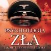 """Premiera: """"Psychologia zła. Jak Hitler omamiał umysły"""" J. Dimsdale"""