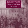"""""""Romantyzm warszawski 1815-1864""""- zapowiedź"""
