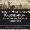 Kalendarium historyczne. Zobacz najważniejsze rocznice historyczne
